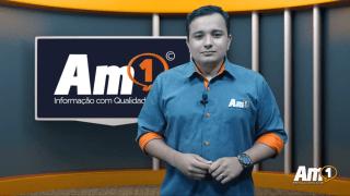 Assista ao Boletim Am1 com os principais destaques desta sexta-feira