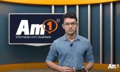 Assista ao Boletim Am1 com os principais destaques desta terça-feira