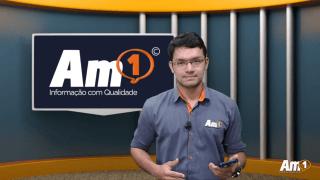 Assista ao Boletim Am1 com os principais destaques desta quarta-feira
