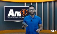Assista ao Boletim Am1 com os principais destaques desta segunda-feira